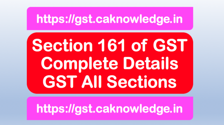 Section 161 of GST