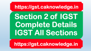 Section 2 of IGST