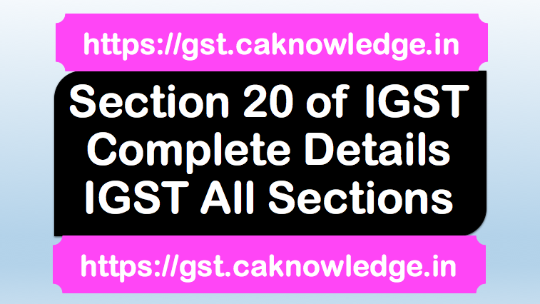 Section 20 of IGST