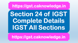 Section 24 of IGST