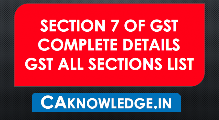 Section 7 of GST