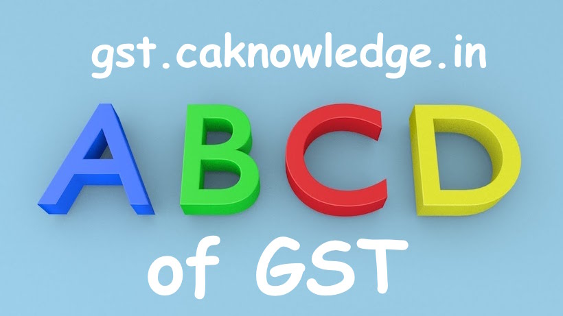 ABCD of GST