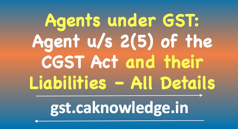 Agents under GST