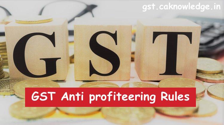 GST Anti profiteering Rules