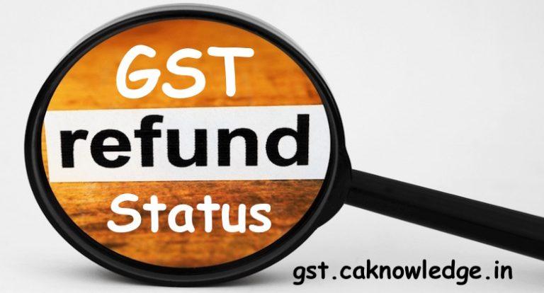 GST Refund Status