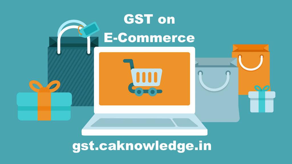GST on E-Commerce Transaction