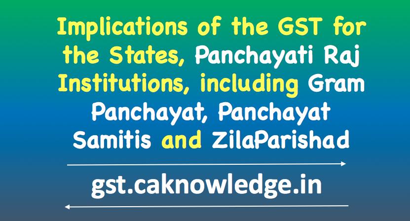 Implications of the GST for the States, Panchayati Raj, Gram Panchayat
