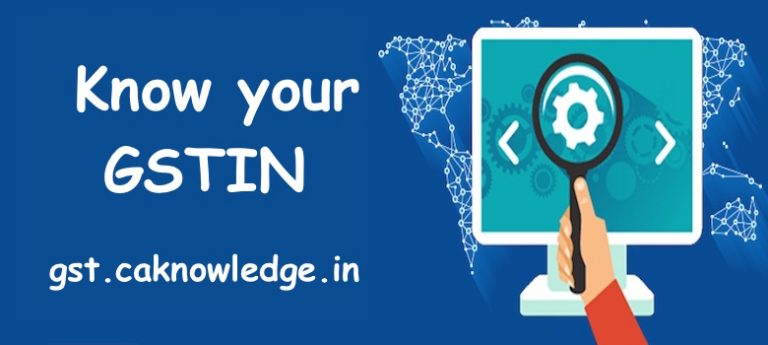 Know your GSTIN, Know GST Number