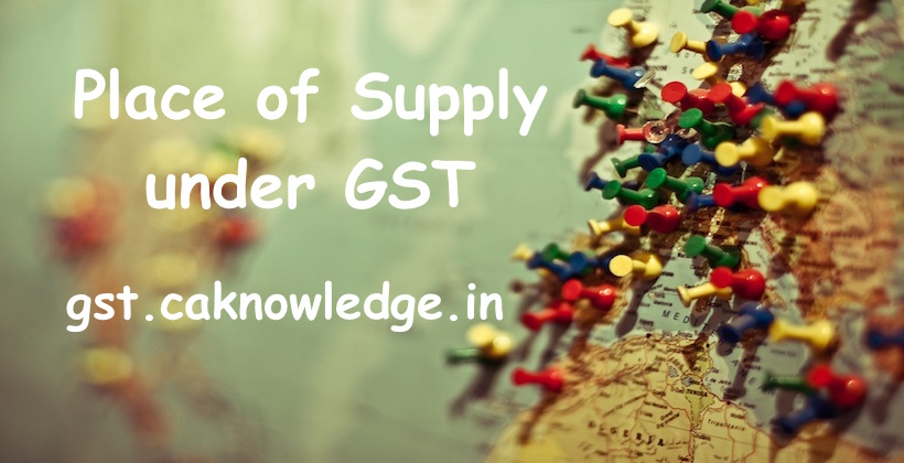 Place of Supply under GST