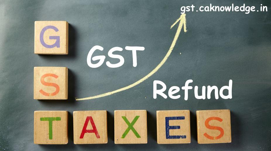 Refund Under GST Regime