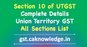 Section 10 of UTGST