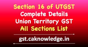Section 16 of UTGST