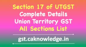 Section 17 of UTGST