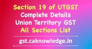 Section 19 of UTGST