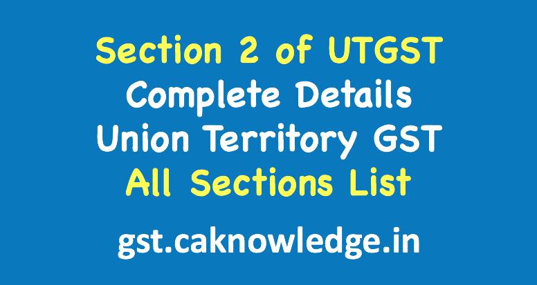 Section 2 of UTGST