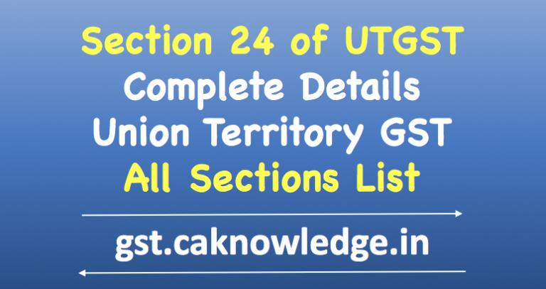 Section 24 of UTGST