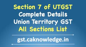 Section 7 of UTGST
