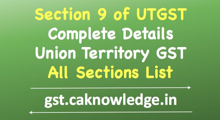 Section 9 of UTGST