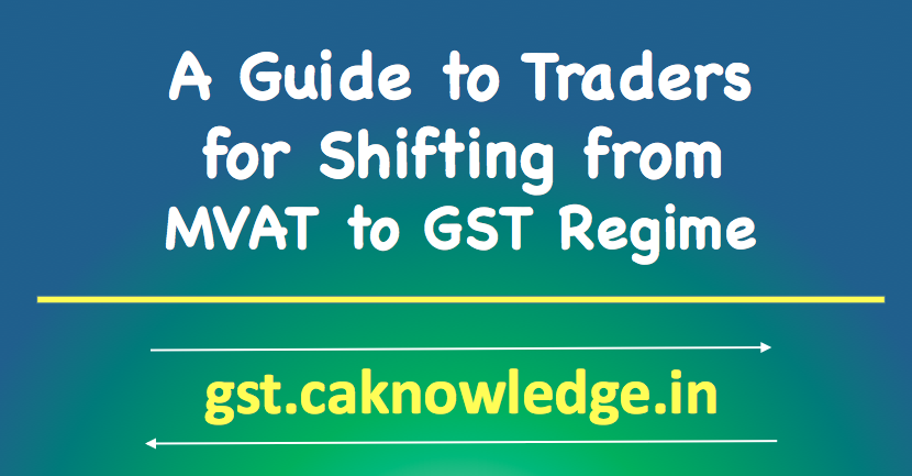Shifting from MVAT to GST