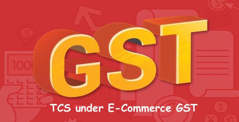 TCS under E-Commerce GST