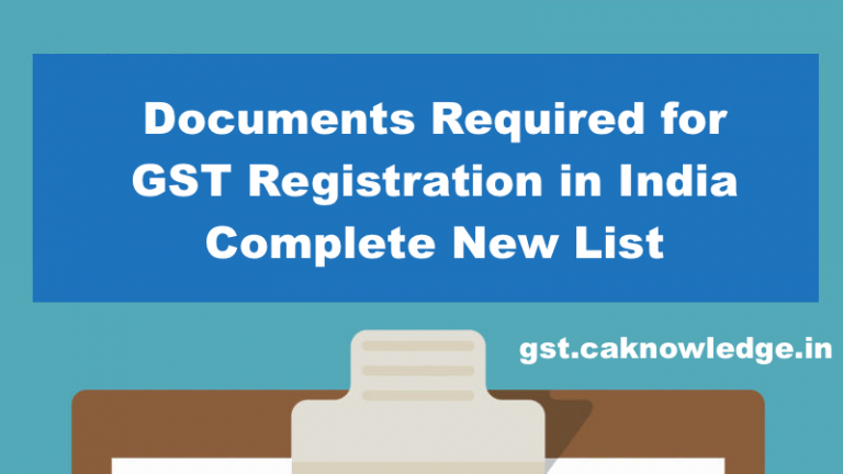 Documents Required for GST Registration in India Complete New List