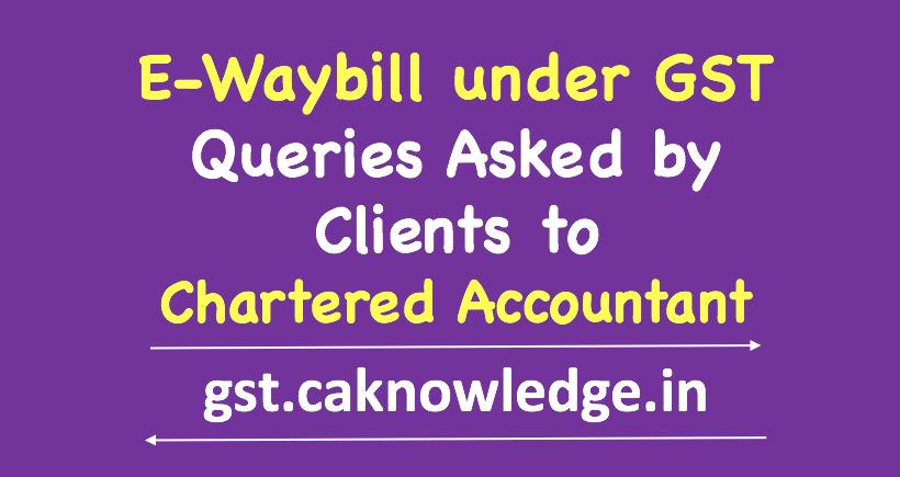E-Waybill under GST
