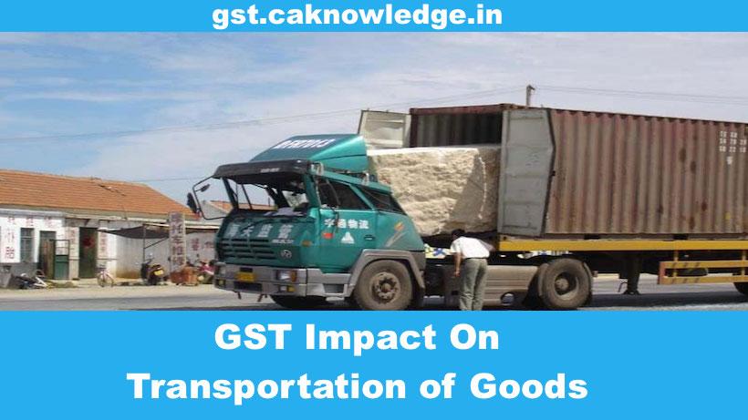 GST Impact On Transportation of Goods