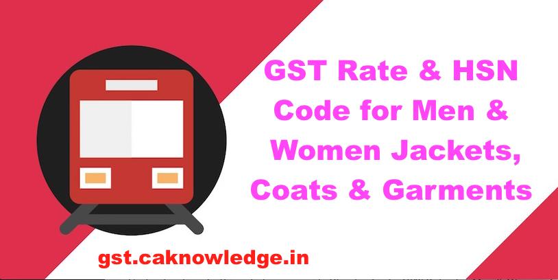 GST Rate & HSN Code for Men & Women Jackets, Coats & Garments