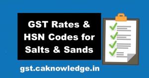 GST Rates & HSN Codes for Salts, Sands