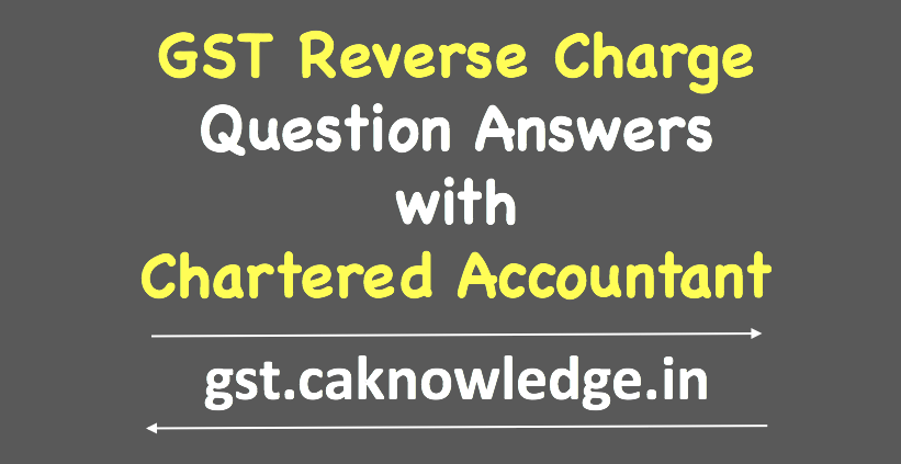 GST Reverse Charge