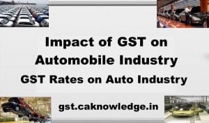 Impact of GST on Automobile Industry