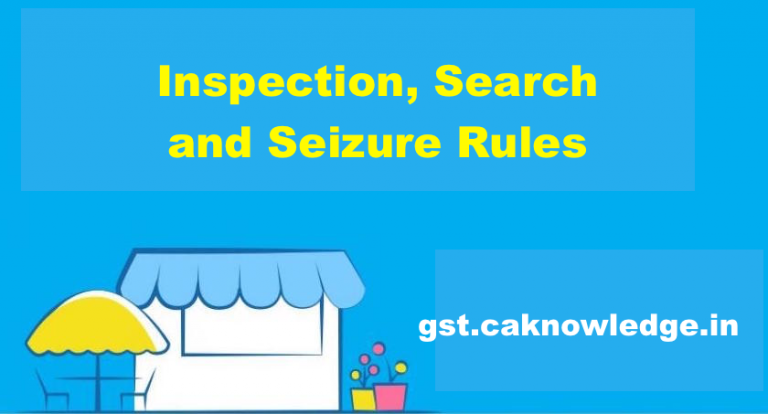 Inspection, Search and Seizure Rules