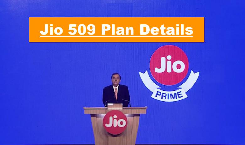 Jio 509 Plan Details