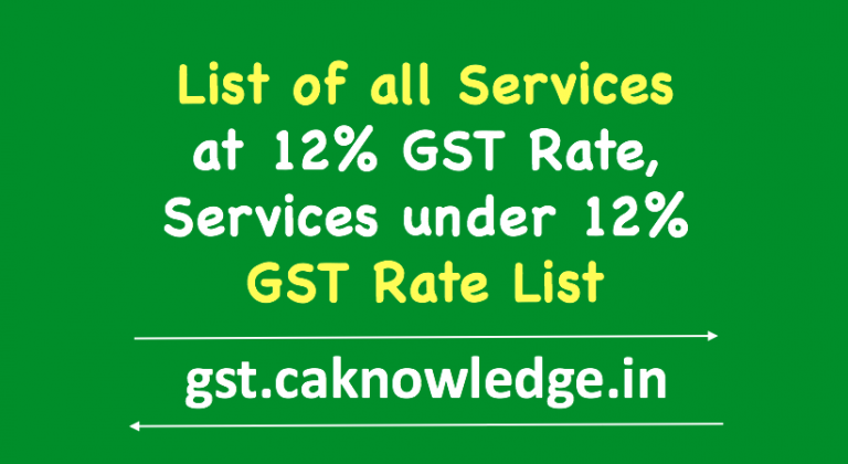List of all Services at 12% GST Rate