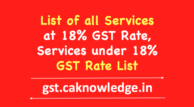 List of all Services at 18% GST Rate