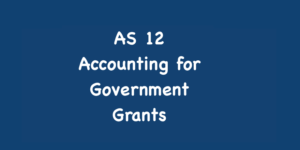 AS 12 - Accounting for Government Grants