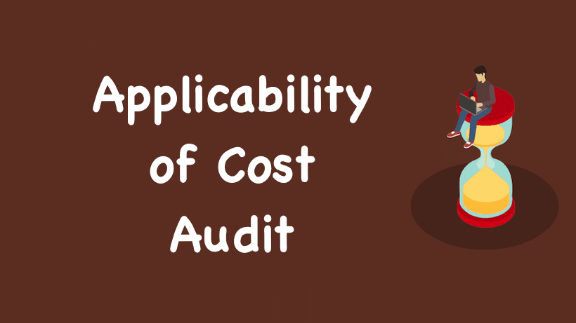 Applicability of Cost Audit