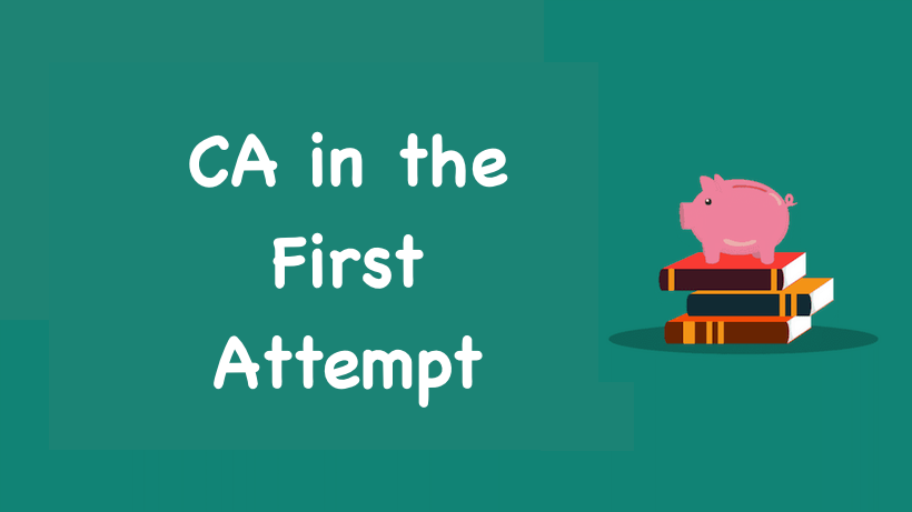 CA in the First Attempt