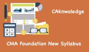 CMA Foundation New Syllabus