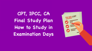 CPT, IPCC, CA Final Study Plan