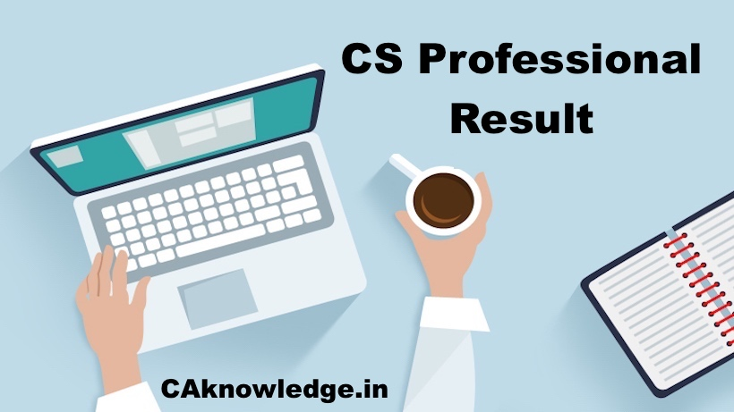 CS Professional Result