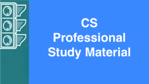 CS Professional Study Material
