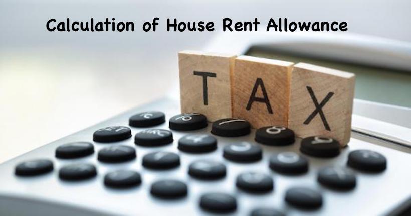 Calculation of House Rent Allowance
