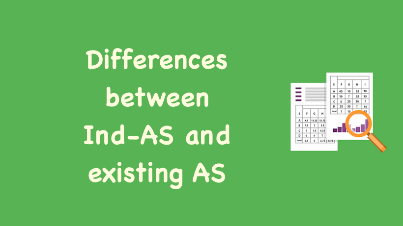 Differences between Ind AS and existing AS