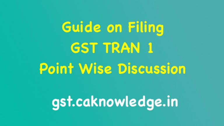 Guide on Filing GST TRAN 1