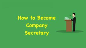 How to Become Company Secretary