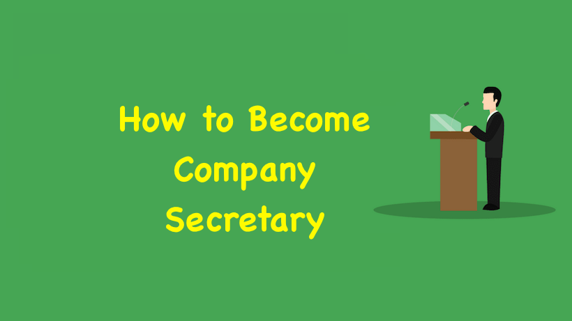 How to Become Company Secretary
