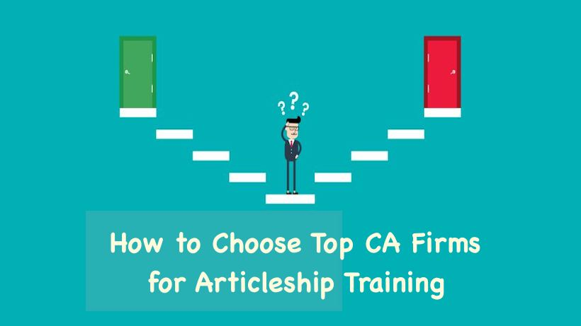 How to Choose Top CA Firms for Articleship Training