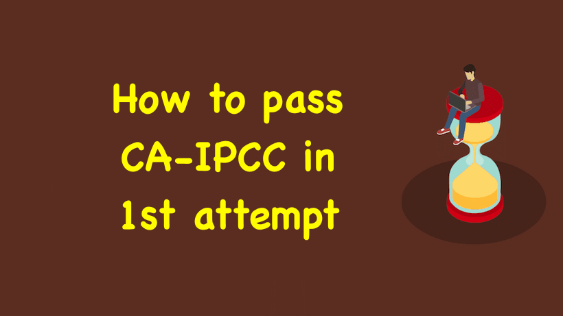 How to pass CA-IPCC in 1st attempt
