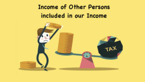 Income of Other Persons included in our Income
